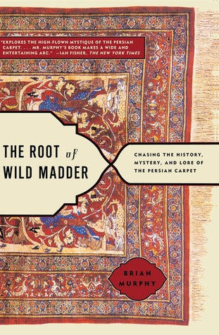 The Root of Wild Madder - Brian Murphy (Used)
