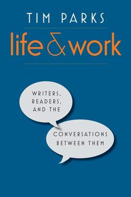 Life and Work - Tim Parks