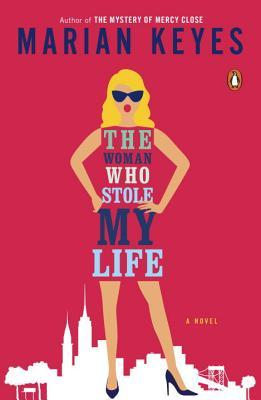 The Woman Who Stole My Life - Marian Keyes (Used)