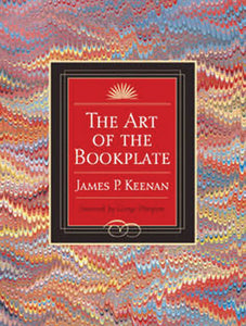 The Art of the Bookplate - James P. Keenan (Used)