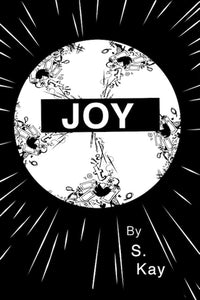 Joy - S. Kay (Used)