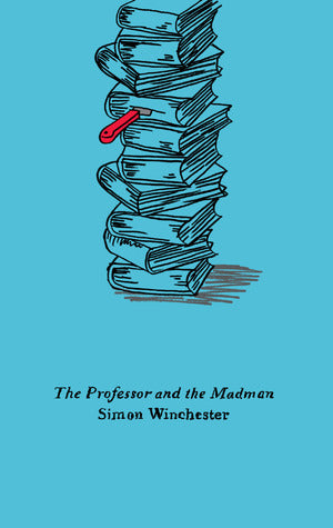 The Professor and the Madman - Simon Winchester (Used)