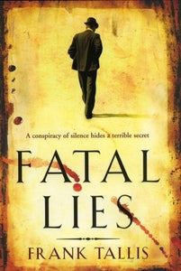 Fatal Lies (Liebermann Papers #3) - Frank Tallis (Used)