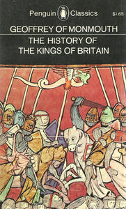 The History of the Kings of Britain - Geoffrey of Monmouth (Used)