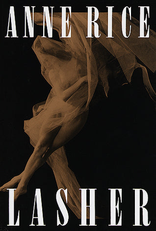 Lasher - Anne Rice (Used)