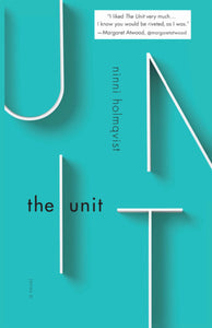 The Unit - Ninni Holmqvist (Used)