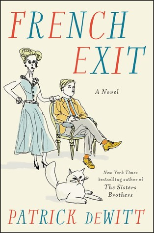 French Exit - Patrick DeWitt (Used)