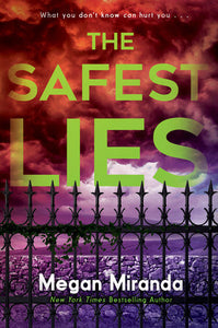 The Safest Lies - Megan Miranda (Used)