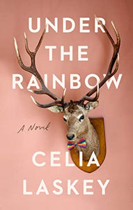 Under the Rainbow - Celia Laskey