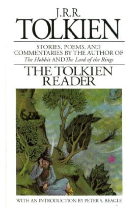 The Tolkien Reader - J.R.R. Tolkien (Used)
