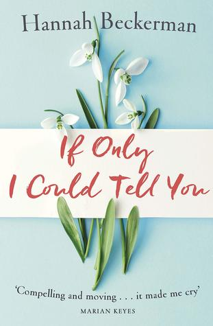 If Only I Could Tell You - Hannah Beckerman (Used)