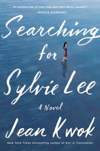 Searching for Sylvie Lee - Jean Kwok (Used)
