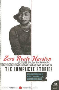 The Complete Stories - Zora Neale Hurston