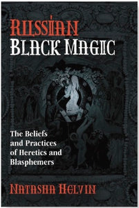 Russian Black Magic - Natasha Helvin