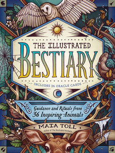 The Illustrated Bestiary - Maia Toll