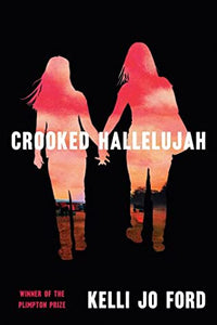 Crooked Hallelujah - Kelli Jo Ford
