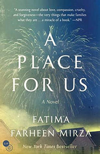 A Place For Us - Fatima Farheen Mirza (Used)