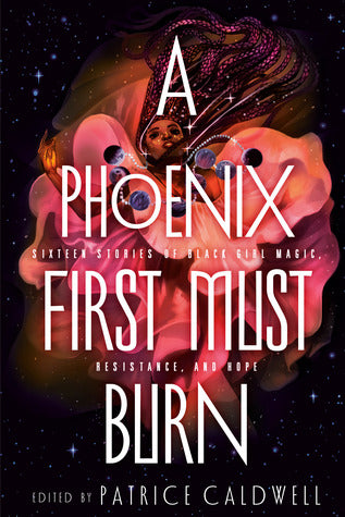 A Phoenix Must First Burn - Patricia Caldwell