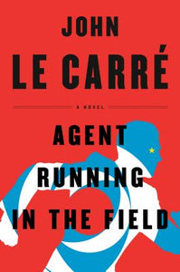 Agent Running In The Field - John Le Carre (Used)