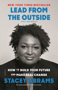 Lead from the Outside - Stacey Abrams