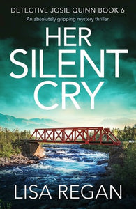 Her Silent Cry - Lisa Regan (Used)