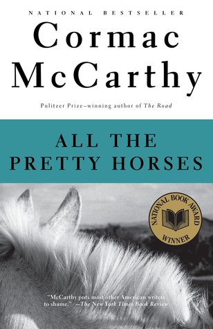 All The Pretty Horses - Cormac McCarthy (Used)