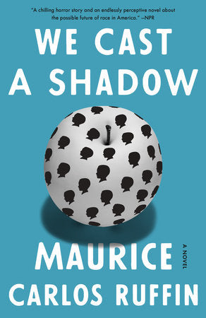 We Cast A Shadow - Maurice Carlos Ruffin