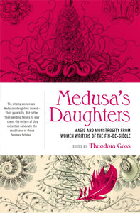Medusa's Daughters - Theodora Goss