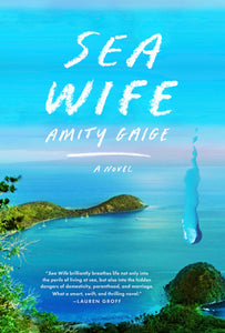 Sea Wife - Amity Gaige (Used)