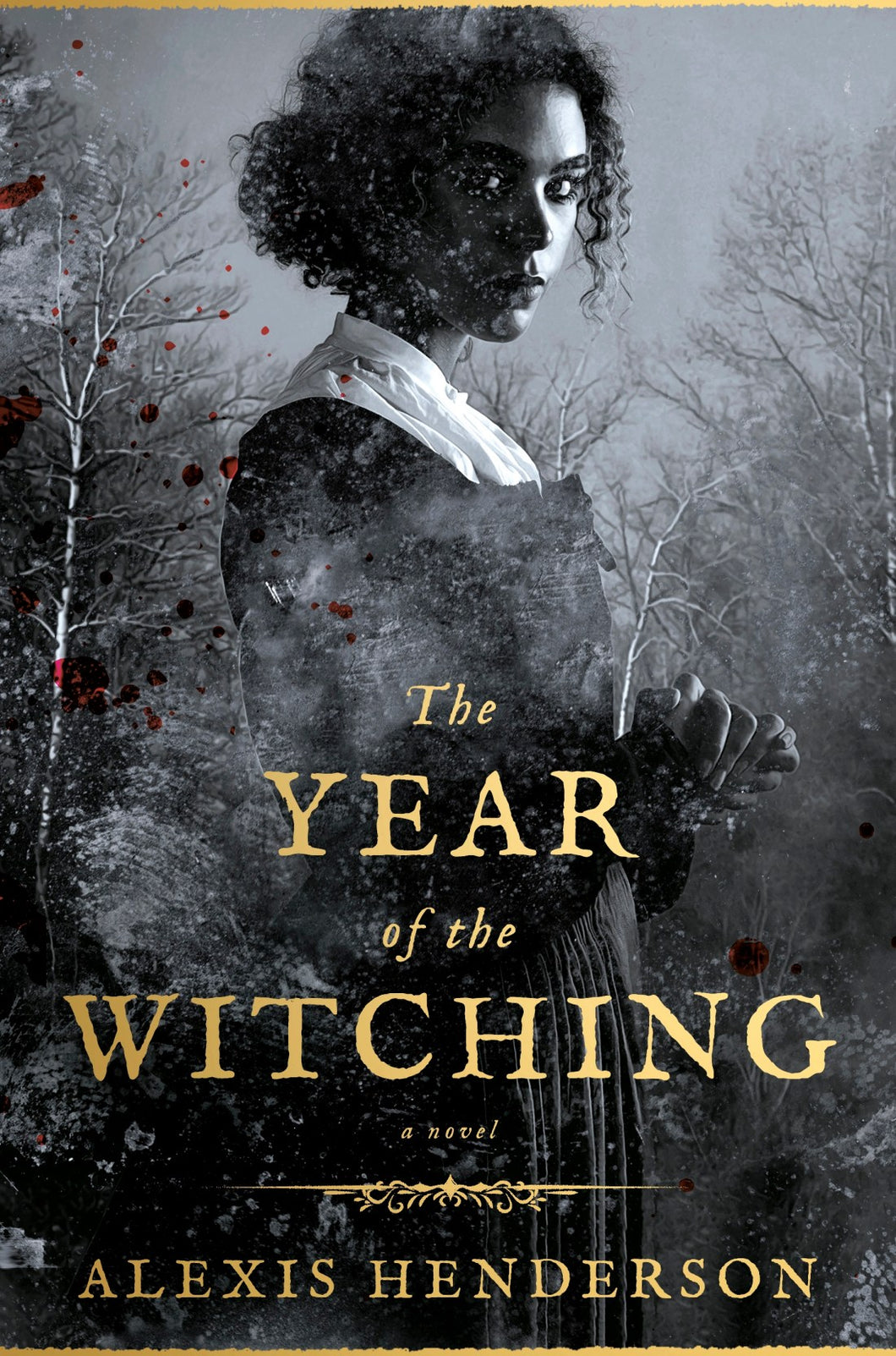 The Year of Witching - Alexis Henderson
