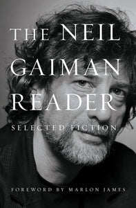 The Neil Gaiman Reader - Neil Gaiman