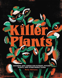Killer Plants - Molly Williams