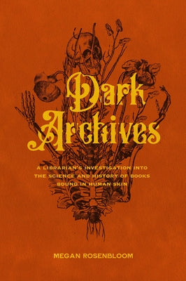 Dark Archives - Megan Rosenbloom