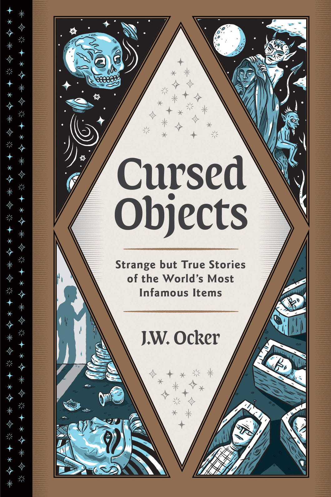 Cursed Objects - J.W. Ocker