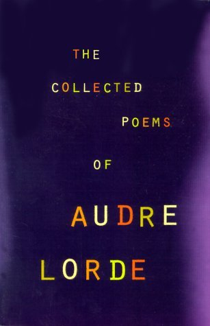 The Collected Poems of Audre Lorde - Audre Lorde
