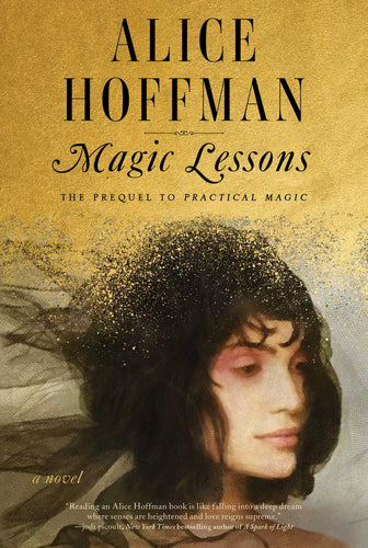 Magic Lessons - Alice Hoffman