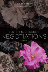 Negotiations - Destiny O. Birdsong