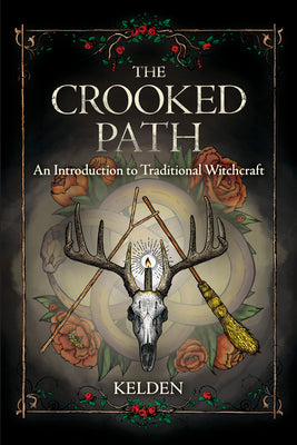 The Crooked Path - Kelden