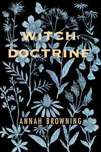 Witch Doctrine - Annah Browning