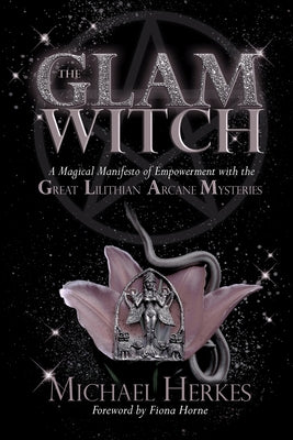 The GLAM Witch - Michael Herkes