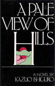 A Pale View of Hills - Kazu Ishiguro (First Am. Edition, Used)