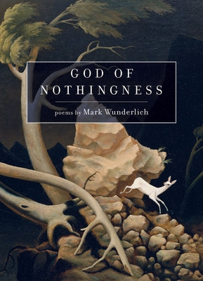God of Nothingness - Mark Wunderlich