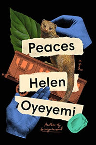 Peaces - Helen Oyeyemi