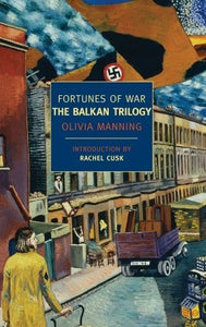Fortunes of War: The Balkan Trilogy - Olivia Manning (Used)