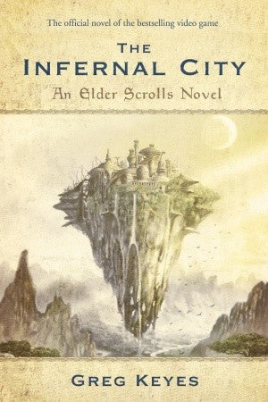 The Infernal City - Greg Keyes (Used)