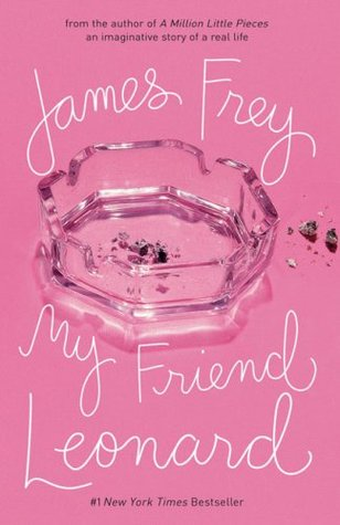 My Friend Leonard - James Frey (Used)