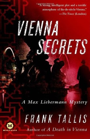 Vienna Secrets (Liebermann Papers, #4) - Frank Tallis (Used)