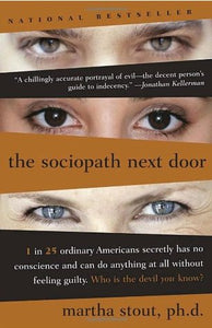 The Sociopath Next Door - Martha Stout (Used)