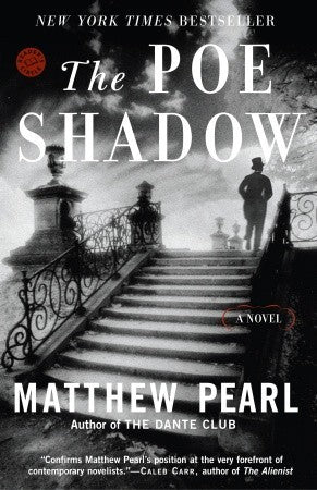 The Poe Shadow - Matthew Pearl (Used)