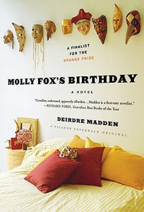 Molly Fox's Birthday - Deirdre Madden (Used)